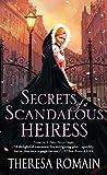 Secrets of a Scandalous Heiress (Matchmaker Trilogy Book 3)