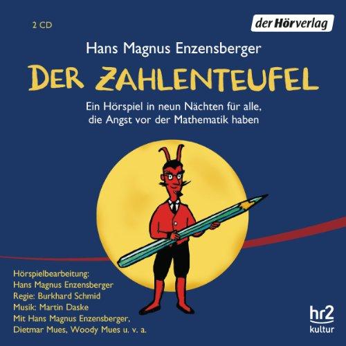 Hans Magnus Enzensberger - Der Zahlenteufel (der hörverlag)