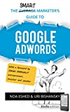 The Smart Marketer's Guide to Google Adwords