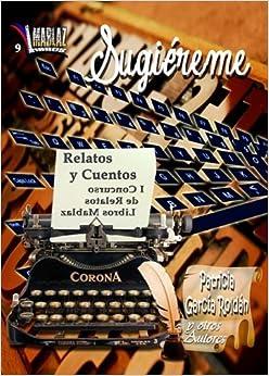 Sugiéreme : relatos y cuentos;<span style=