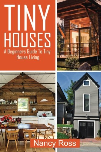 Tiny-Houses-A-Beginners-Guide-To-Tiny-House-Living