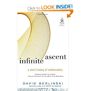 Infinite Ascent: A Short History of Mathematics (Modern Library Chronicles)