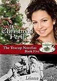A Christmas Peril (The Teacup Novellas Book 5)
