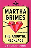 The Anodyne Necklace (Richard Jury Mysteries Book 3)