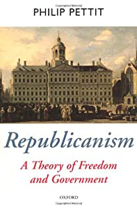 "Cover of ""Republicanism: A Theory of Free..."