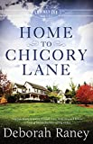 Home to Chicory Lane: A Chicory Inn Novel - Book 1 (Chicory Inn series)