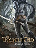 The Threshold Child