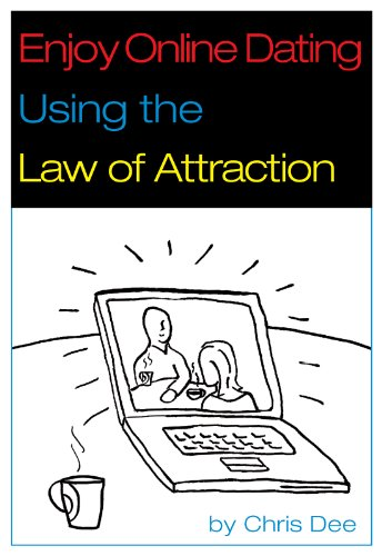 Enjoy Online Dating Using the Law of Attraction