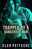 Trapped by a Dangerous Man (By a Dangerous Man #1) (By a Dangerous Man Season 1)