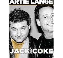 ARTIE LANGE: JACK AND COKE 1
