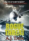 Rogue Threat: Matt Garrett Defends the Homeland (Threat Series Book 2)