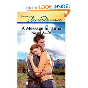 A Message for Julia (Harlequin Larger Print Superromance) Angel Smits