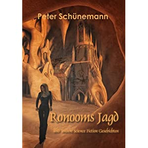 Ronooms Jagd und andere Science Fiction Geschichten