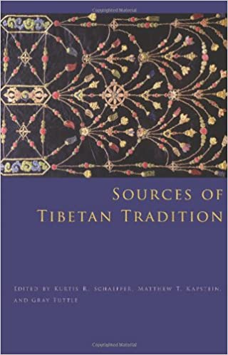 Sources of Tibetan tradition / Kurtis R. Schaeffer, Matthew T. Kapstein, Gray Tuttle