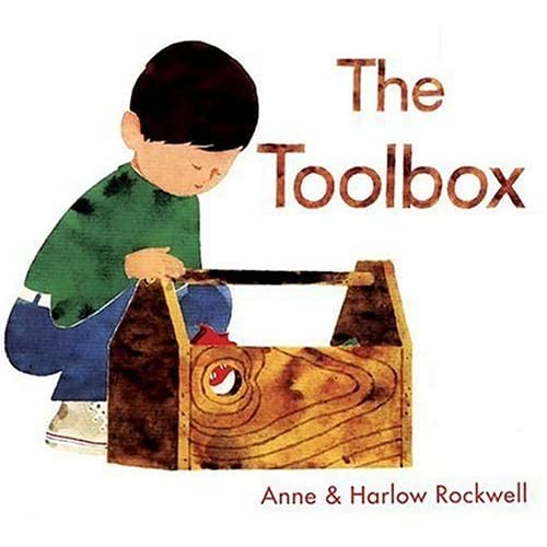 The Toolbox, by Anne and Harlow Rockwell