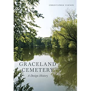 Graceland Cemetery: A Design History