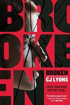 Broken by CJ Lyons| wearewordnerds.com