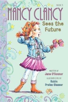 Fancy Nancy: Nancy Clancy Sees the Future by Jane O'Connor| wearewordnerds.com