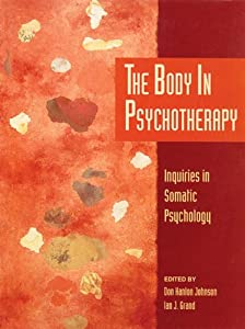"Cover of ""The Body in Psychotherapy: Inqu..."
