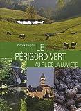 Le Périgord vert par Darphin