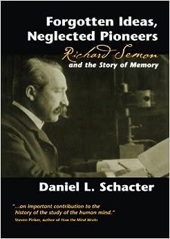 Amazon.com: Forgotten Ideas, Neglected Pioneers: Richard ...