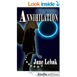 http://www.amazon.com/Seven-Archangels-Annihilation-Jane-Lebak-ebook/dp/B00NCKEMFY/