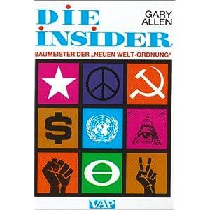 Die Insider: Baumeister der 'Neuen Welt-Ordnung'