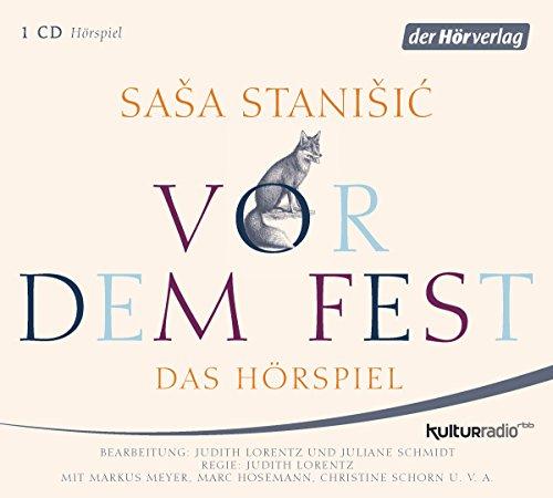 Vor dem Fest (Sasa Stanisic) rbb 2015 / der hörverlag 2015