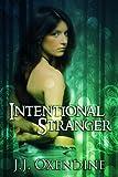 Intentional Stranger