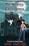 The Haunted Fixer-Upper (A Haunted Renovation Mystery Book 2)
