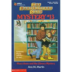 Mary Anne and the Library Mystery (Baby-Sitters Club Mystery)