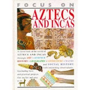 Aztecs and Incas Hb (Focus on)