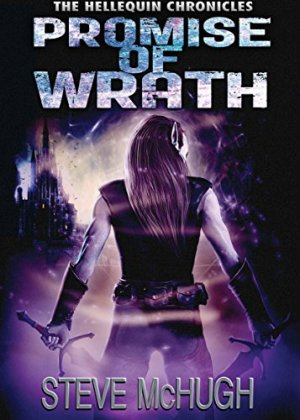 Promise of Wrath (The Hellequin Chronicles Book 6) by Steve McHugh download