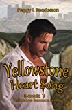 Yellowstone Heart Song