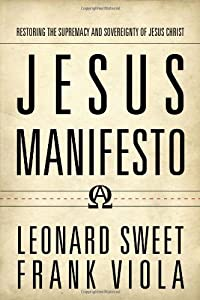 "Cover of ""Jesus Manifesto: Restoring the ..."