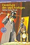 L\'aventure des sept horloges par Adrian Conan Doyle