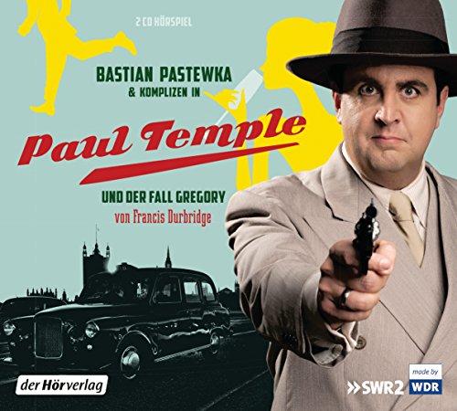 Paul Temple - Paul Temple und der Fall Gregory  (Bastian Pastewka nach Francis Durbridge) WDR / SWR 2015