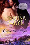 Come the Night (The Dangerous Delameres Book 1)