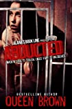 Abducted (When a soul is stolen, caged fury is unleashed)