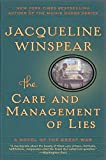 The Care and Management of Lies: A Novel of the Great War (P.S. (Paperback))
