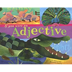 If You Were an Adjective, by Michael Dahl
