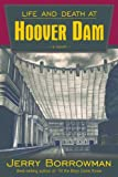 Life and Death at Hoover Dam