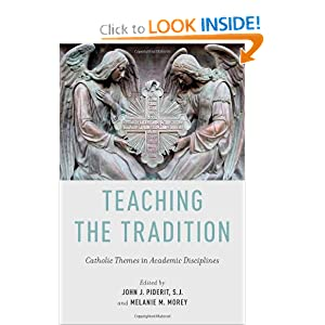 Teaching the Tradition: Catholic Themes in Academic Disciplines