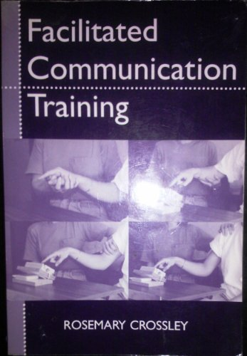 Facilitated Communication Training (Special Education Series)
