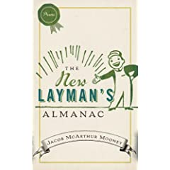The New Laymans Almanac (2008, McClelland and Stewart)