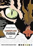 Camouflage: 100 animaux à découvrir