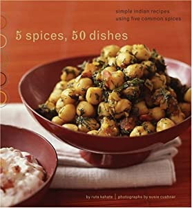 "Cover of ""5 Spices, 50 Dishes: Simple Ind..."