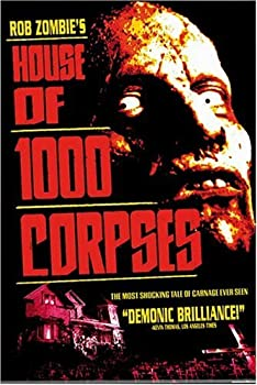 """Cover of """"House of 1,000 Corpses"""""""