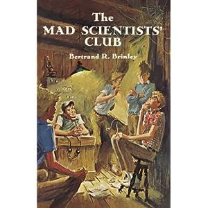 The Mad Scientists' Club (Mad Scientist Club)