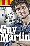 Guy Martin (Author) Release Date: 22 Oct. 2015  Buy new: £20.00£10.00